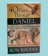 40 Days Through Daniel - Ron Rhodes