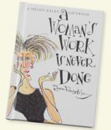 A Woman's Work is Never Done Gift Book