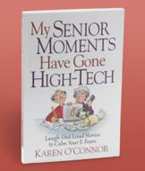 My Senior Moments Have Gone High-Tech - Karen O'Connor