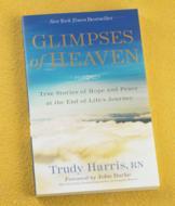 Glimpses of Heaven - Trudy Harris, RN