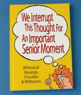 Senior Moments Book