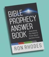 Bible Prophecy Answer Book - Ron Rhodes