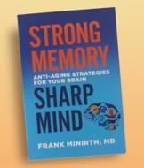 Strong Memory, Sharp Mind - Frank Minirth, MD