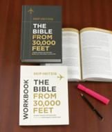 The Bible From 30,000 Feet - Bible Guide