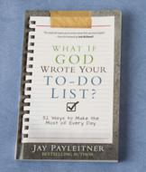 What if God Wrote Your To-Do List? - Jay Payleitner