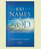 100 Names of God Daily Devotional - Christopher D. Hudson