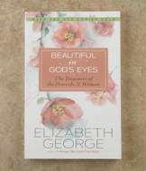 Beautiful in God's Eyes - Elizabeth George