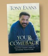 Your Comeback - Tony Evans