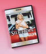 Silk Hope DVD