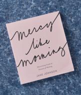 Mercy Like Morning - Jane Johnson