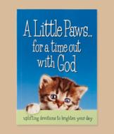 A Little Paws... For a Time Out with God Devotional