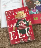 101 Things To Do with Your Christmas Elf - Jason Deas