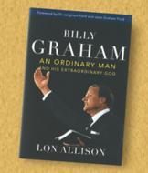 Billy Graham: An Ordinary Man - Lon Allison