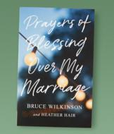 Prayers of Blessing Over My Marriage Book