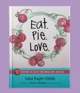 Eat. Pie. Love. Devotional