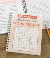 Brain Games Relax and Solve Word Search Book