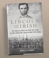 Lincoln and the Irish - Niall O'Dowd