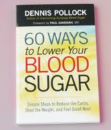 60 Ways to Lower Your Blood Sugar - Dennis Pollock