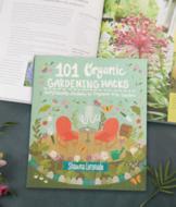 101 Organic Gardening Hacks - Shawna Coronado