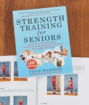 Strength Training for Seniors - Paige Waehner