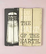 Salt of the Earth Plaque