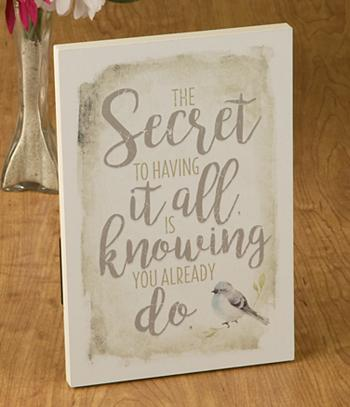 The Secret to Having it All... Plaque