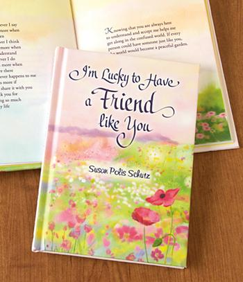 I'm Lucky to Have a Friend Like You - Susan Polis Schutz