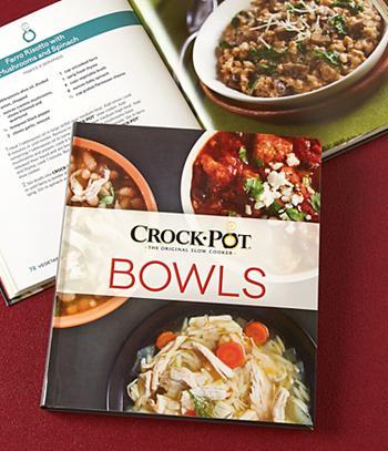 Crock-Pot Bowls Cookbook