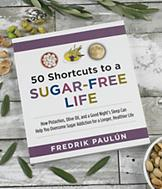 50 Shortcuts to a Sugar-Free Life - Fredrik Paulun