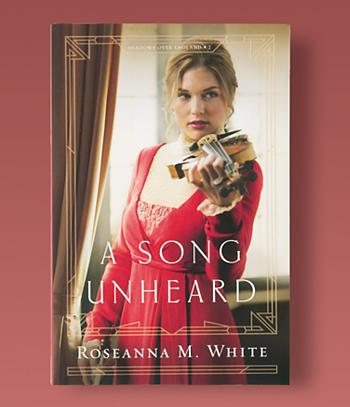 A Song Unheard - Roseanna M. White