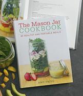 The Mason Jar Cookbook - Amy Fazio