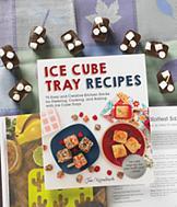 Ice Cube Tray Recipes - Jen Karetnick