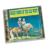 Great Songs of the Old West CD
