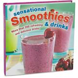 Sensational Smoothies and Drinks Recipe Book