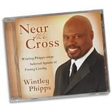 Wintley Phipps: Near the Cross CD