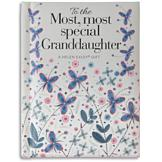 To the Most, Most Special Granddaughter Book