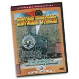 Western Maryland Autumn Steam DVD