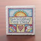 You Brighten My Day! Ceramic Plaque