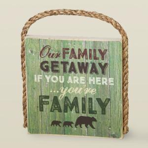 Rustic Our Family Getaway Plaque