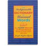 The Indispensable Dictionary of Unusual Words Book