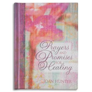 Prayers and Promises for Healing - Joan Hunter