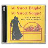 50 Sweet Bands! 50 Sweet Songs! - 2-CD Set