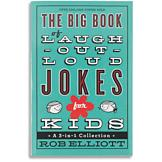 The Big Book of Laugh-Out-Loud Jokes For Kids - Rob Elliott