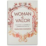 Woman of Valor - Marilynn Chadwick