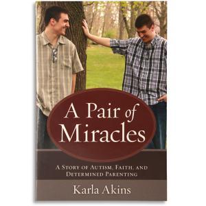 A Pair of Miracles - Karla Akins