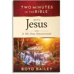 Two Minutes in the Bible with Jesus Devotional