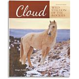 Cloud: Wild Stallion of the Rockies Book