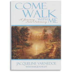 Come Walk with Me - Jaqueline Varnedoe