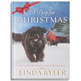 A Dog for Christmas - Linda Byler
