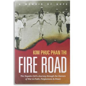 Fire Road - Kim Phuc Phan Thi